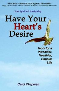 Cover of the book Have Your Heart's Desire by Carol Chapman