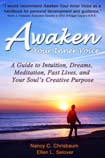 Cover of the book Awaken Your Inner Voice by Nancy C. Chrisbaum and Ellen L. Selover